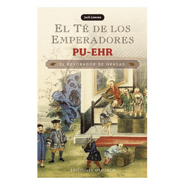 LIBRO - Té PU-EHR el té de los emperadores